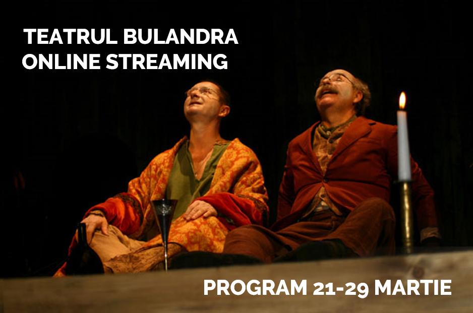 Ce spectacole de teatru de la Bulandra poți să vezi online, gratuit