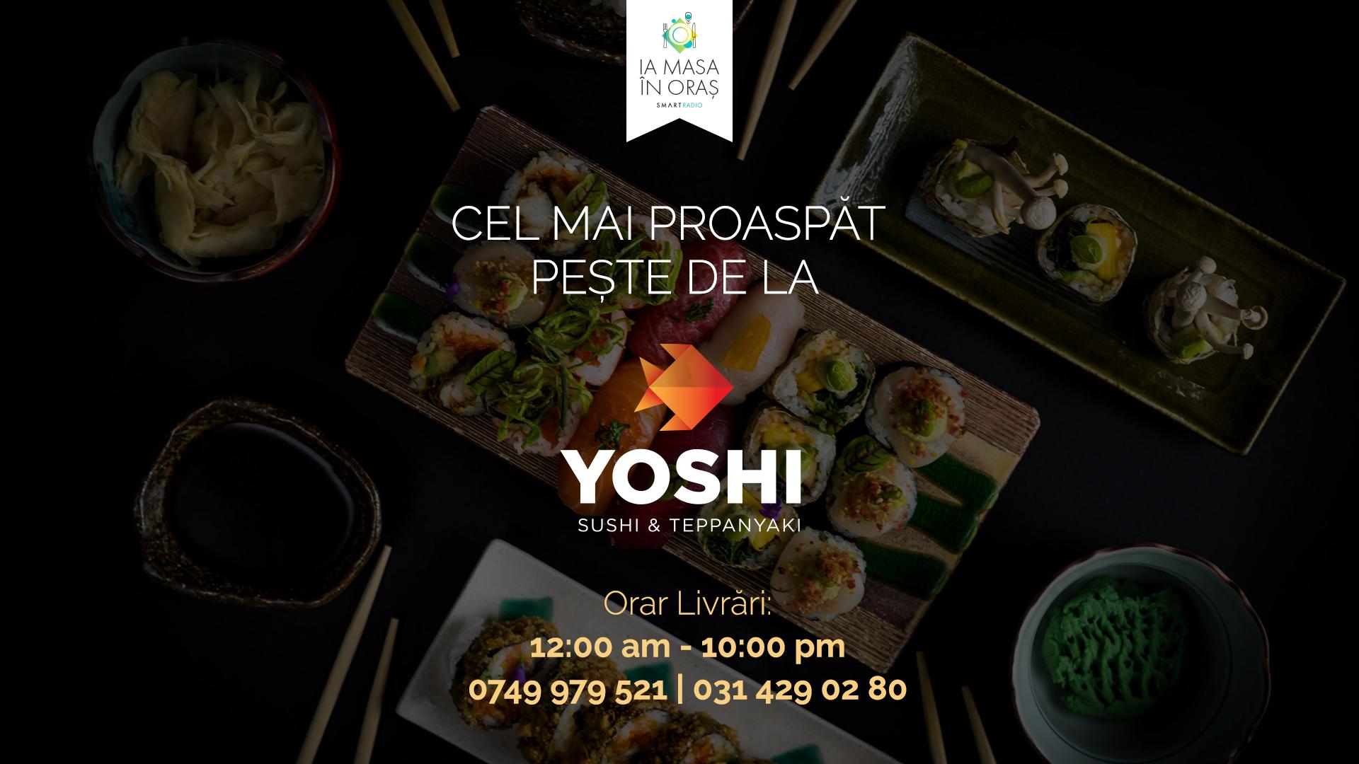 IA MASA ÎN ORAȘ – cina la Yoshi