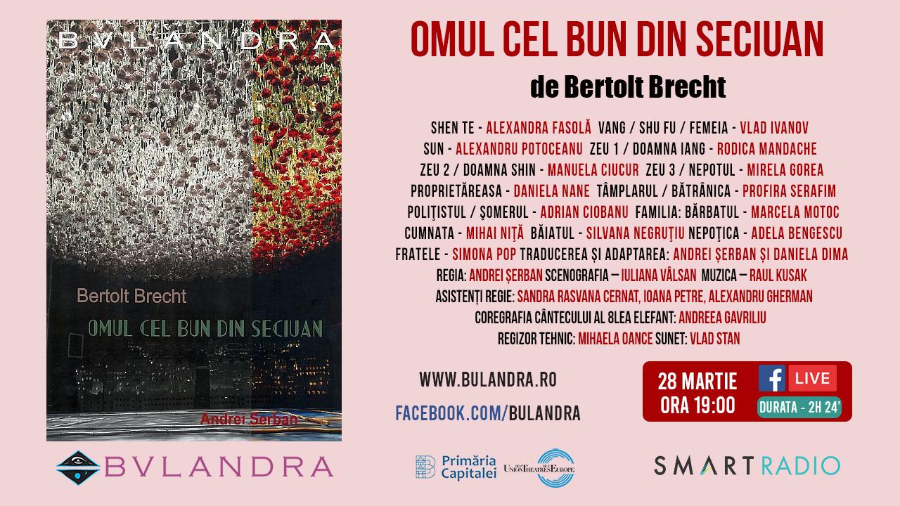 """Vezi live gratuit de la ora 19:00 """"Omul cel bun din Seciuan"""", un nou spectacol de Andrei Șerban"""