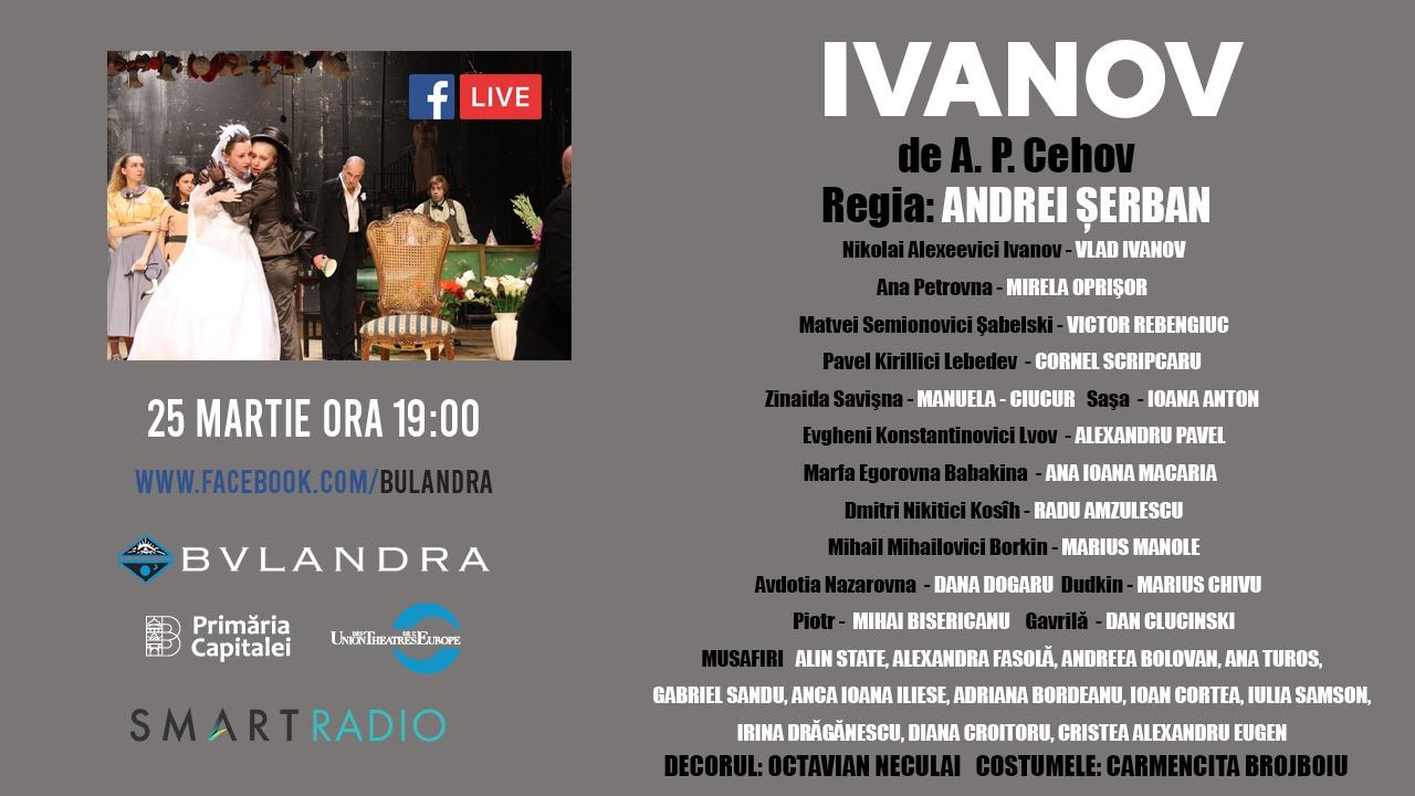Smart #LiveFever: De la ora 19, IVANOV de la Bulandra, la tine acasă