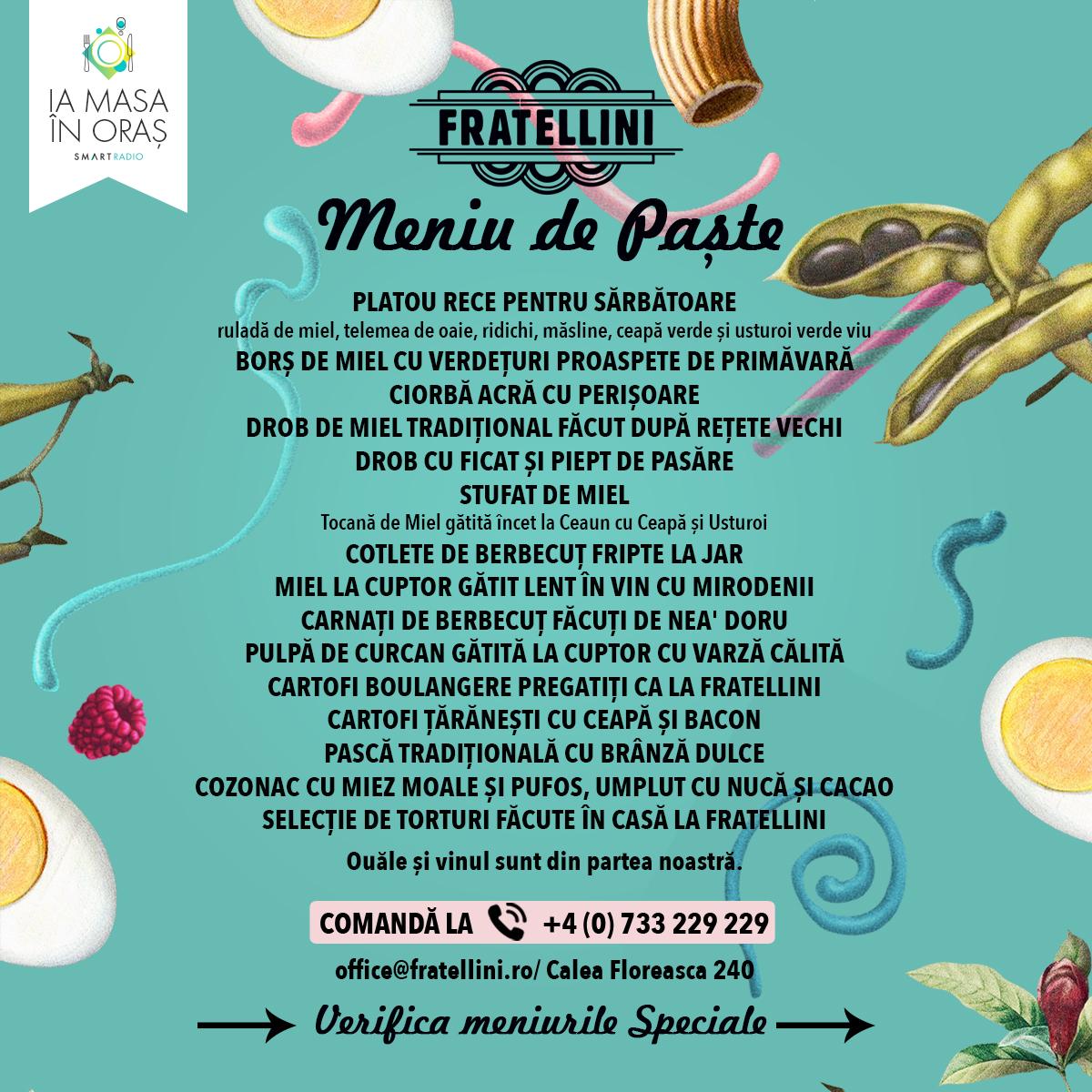 IA MASA ÎN ORAȘ! – Smart îți recomandă Meniuri Speciale de Paște de la Fratellini Bistro
