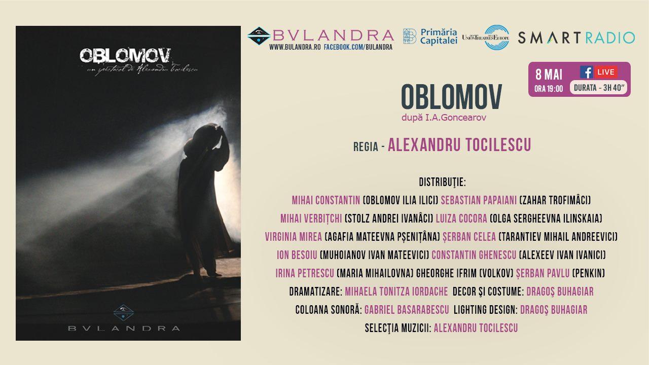 Teatru online: în seara asta vezi OBLOMOV, regia Alexandru Tocilescu