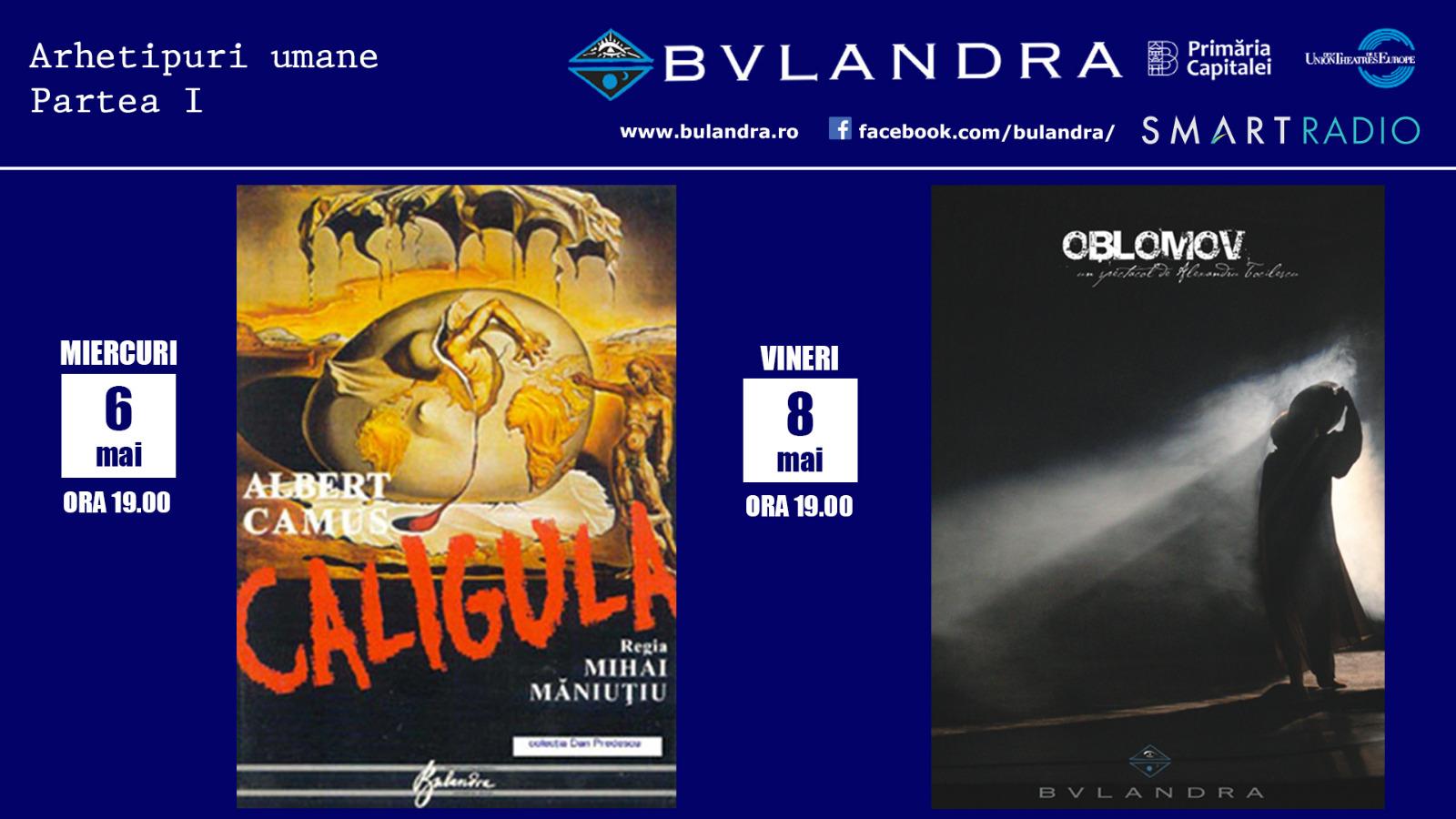 Teatrul Bulandra îți aduce întâlnirea dintre Caligula și Oblomov pe Smart Radio