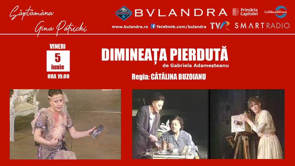 'Săptămâna Gina Patrichi' adusă de Teatrul Bulandra pe Smart Radio