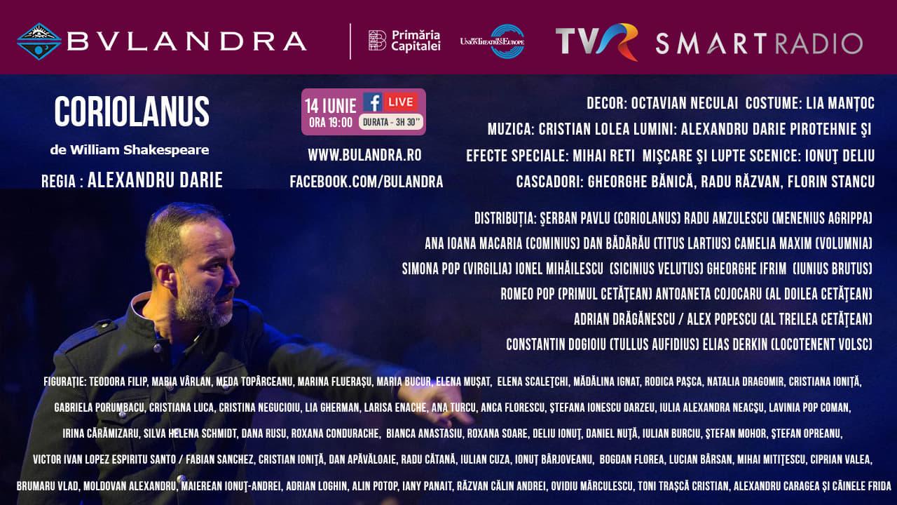 CORIOLANUS: vezi un spectacol-eveniment, în seara asta gratuit pe smartradio.ro