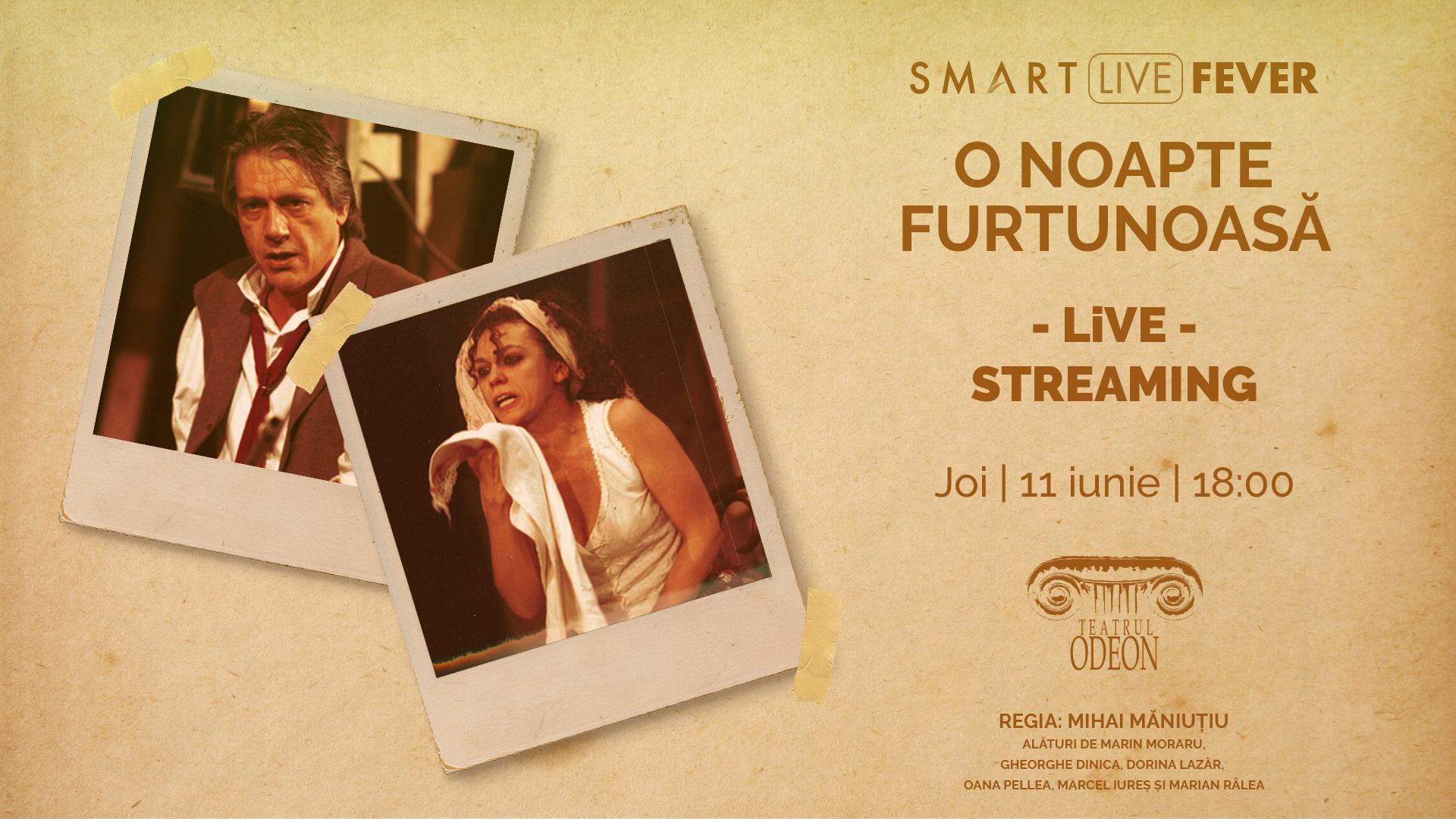 """Teatru online: """"O noapte furtunoasă"""", de la Teatrul Odeon, streaming live de la ora 18:00"""