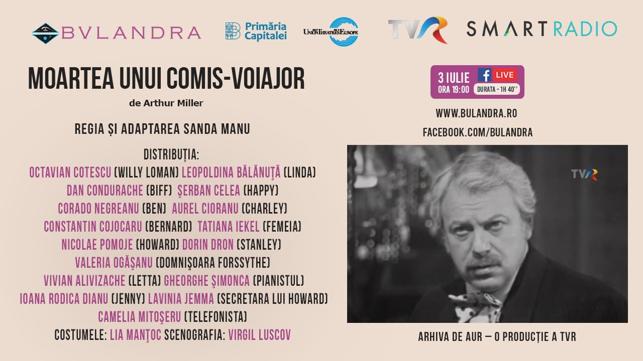"""Bulandra online: vezi """"Moartea Unui Comis Voiajor"""", de la ora 19:00"""